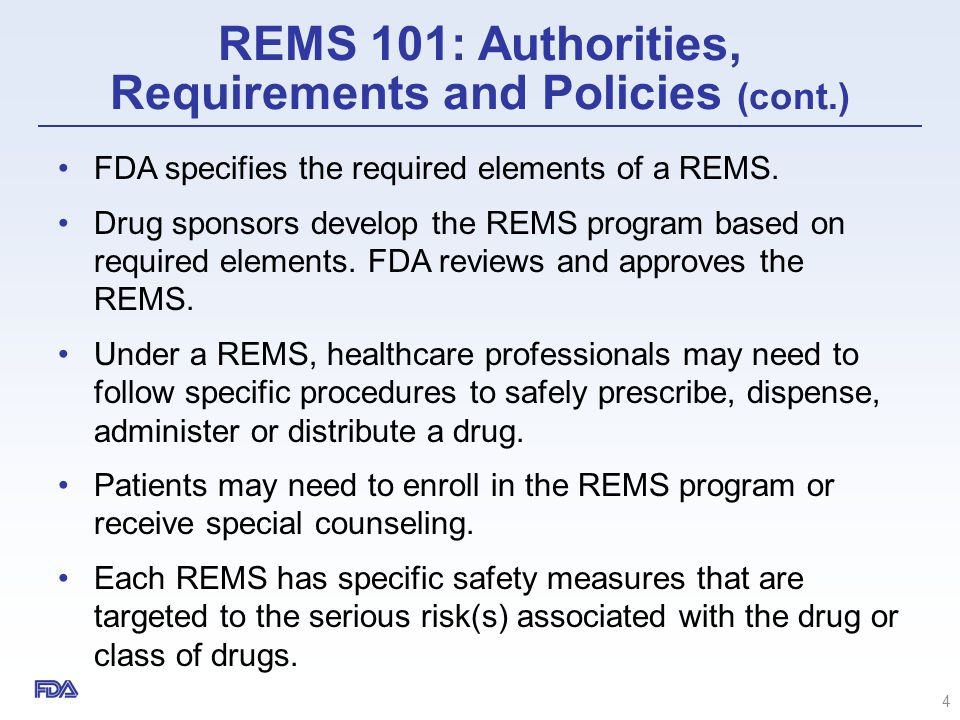 REMS 101: Authorities, Requirements and Policies (cont.)
