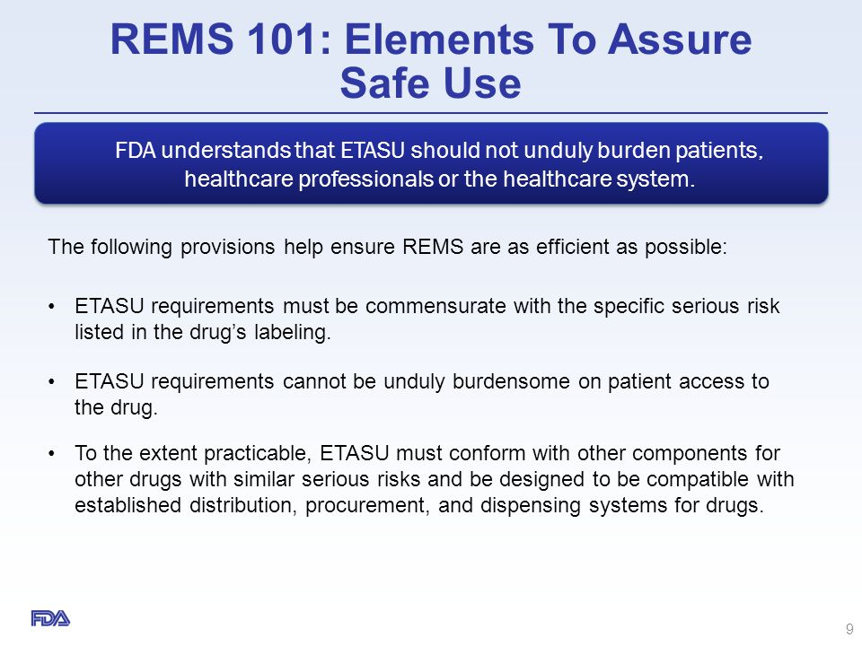 REMS 101: Elements To Assure Safe Use