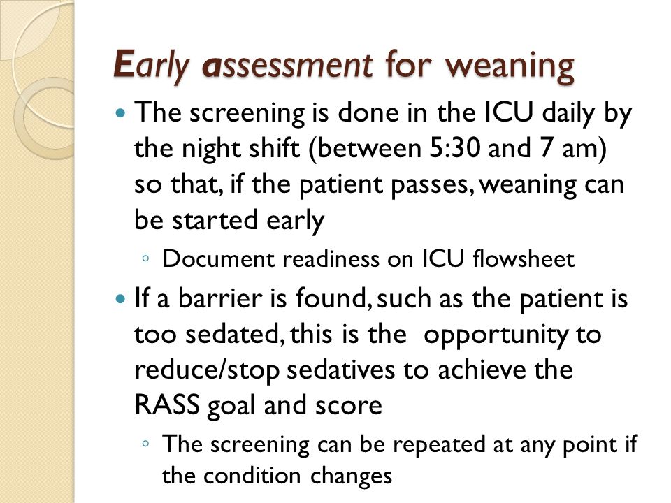 Early assessment for weaning