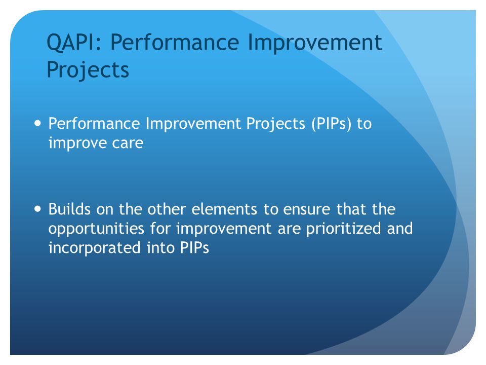 QAPI: Performance Improvement Projects