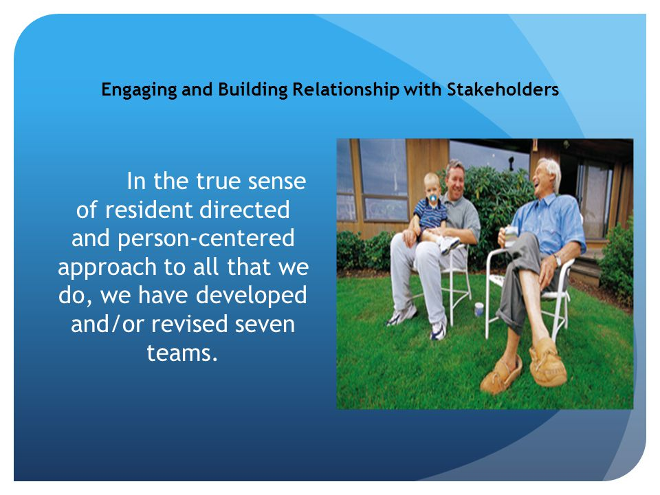 Engaging and Building Relationship with Stakeholders