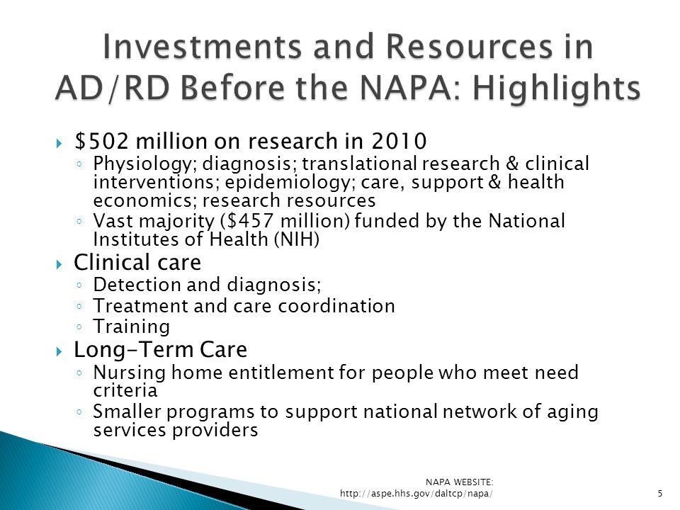 Investments and Resources in AD/RD Before the NAPA: Highlights