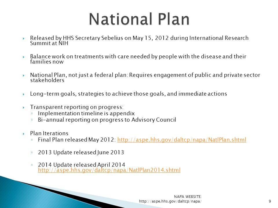 National Plan Released by HHS Secretary Sebelius on May 15, 2012 during International Research Summit at NIH.