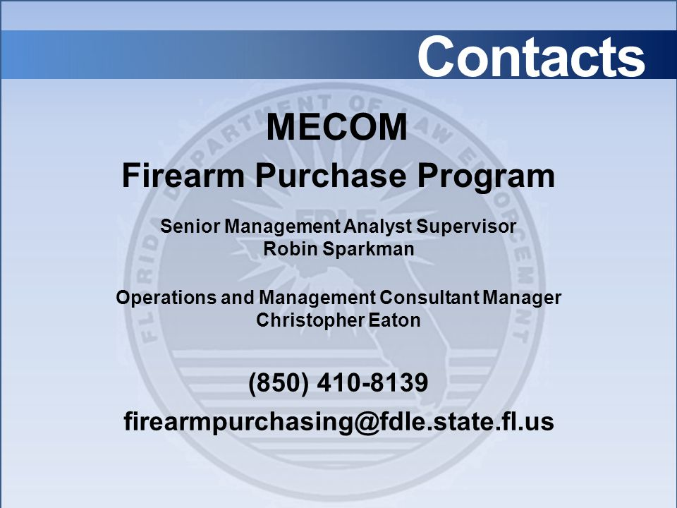 Contacts MECOM Firearm Purchase Program (850) 410-8139