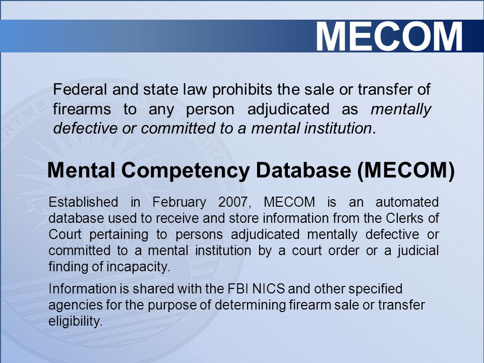 Mental Competency Database (MECOM)