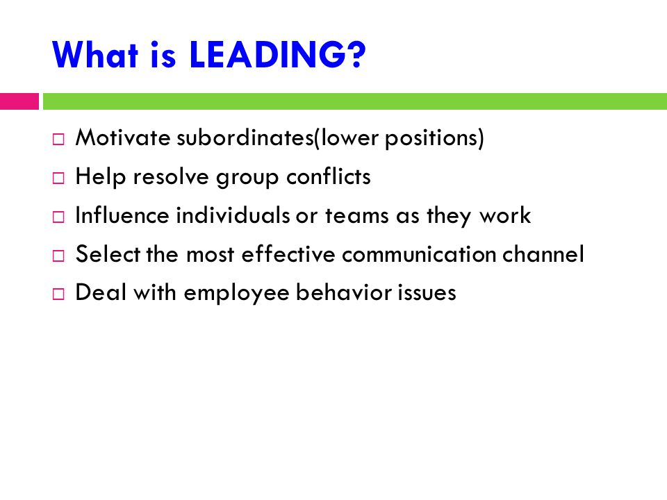 What is LEADING Motivate subordinates(lower positions)