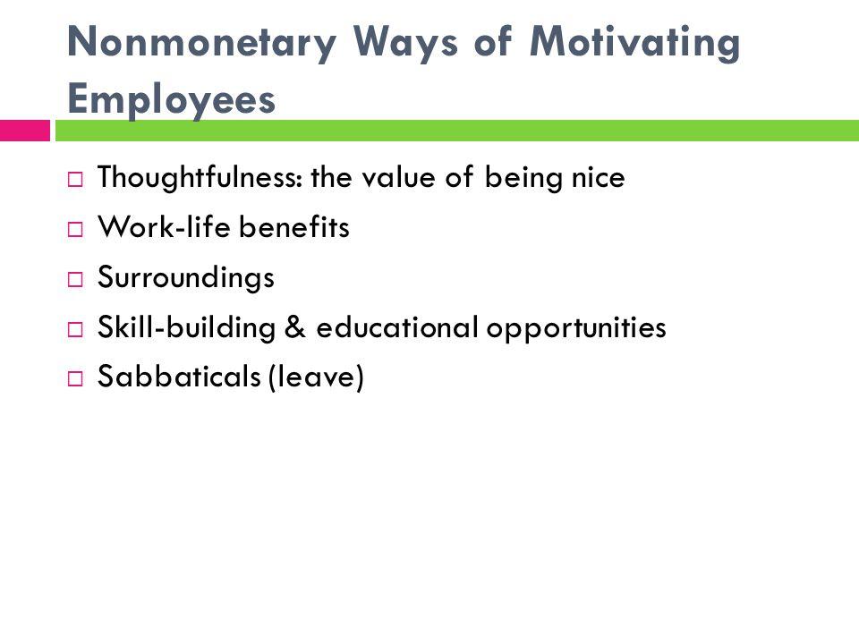 Nonmonetary Ways of Motivating Employees