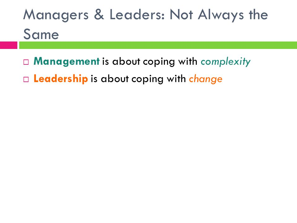 Managers & Leaders: Not Always the Same