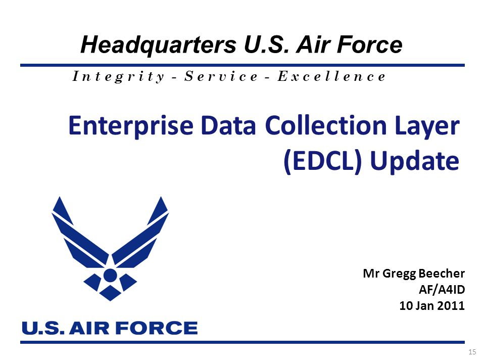 Enterprise Data Collection Layer (EDCL) Update