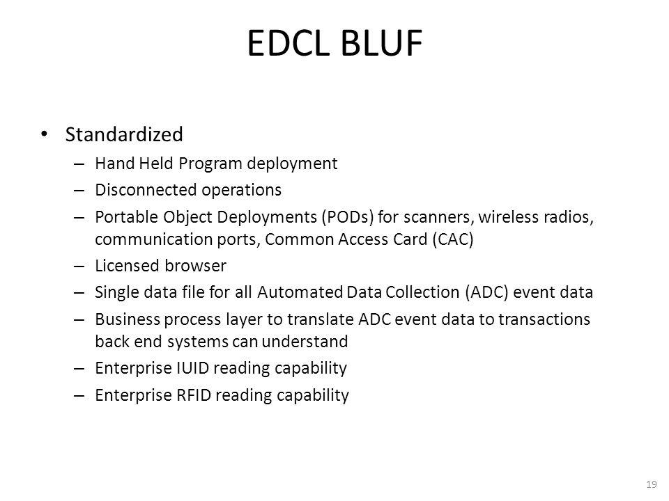 EDCL BLUF Standardized Hand Held Program deployment