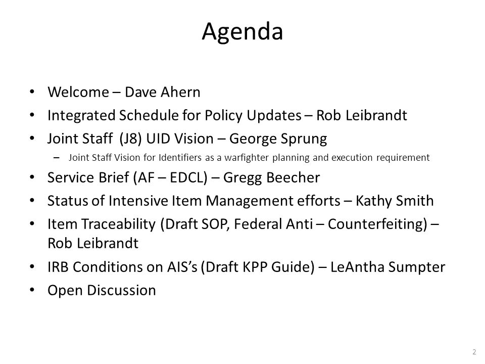 Agenda Welcome – Dave Ahern