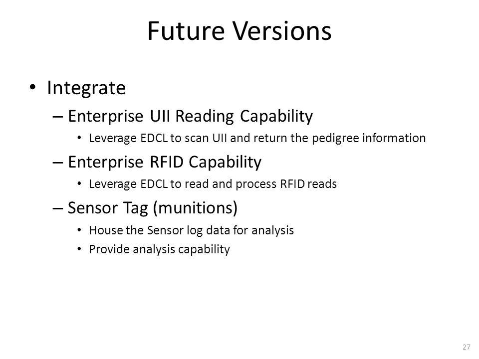 Future Versions Integrate Enterprise UII Reading Capability
