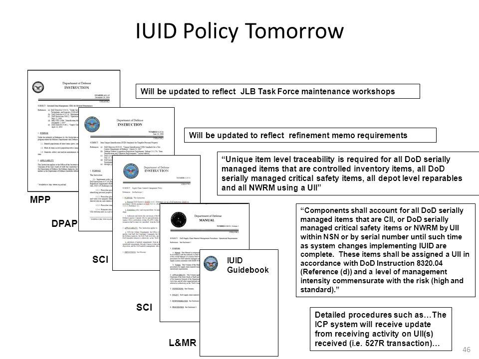 IUID Policy Tomorrow MPP DPAP SCI SCI L&MR