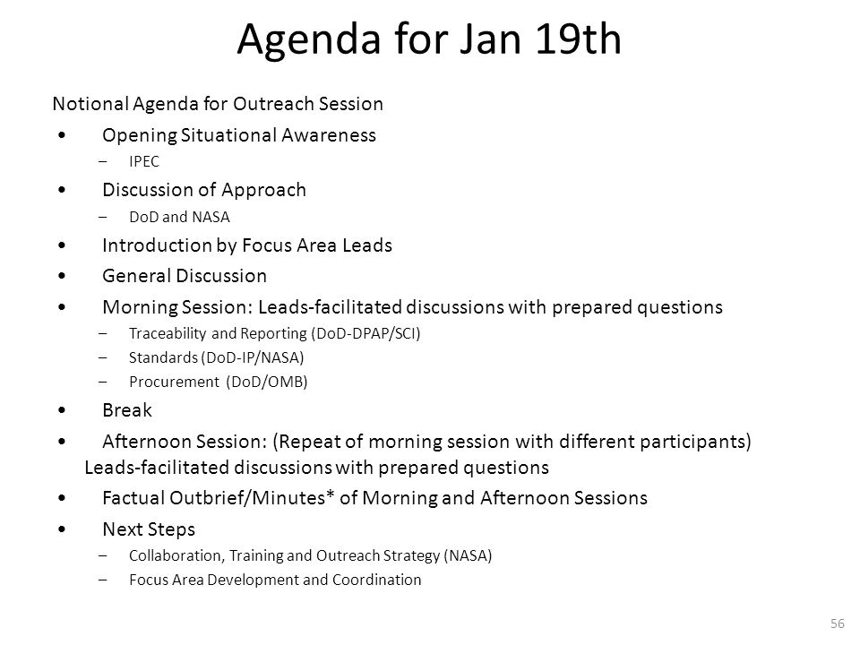 Agenda for Jan 19th Notional Agenda for Outreach Session