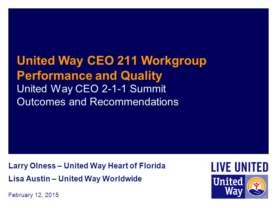 United Way CEO 211 Workgroup Performance and Quality