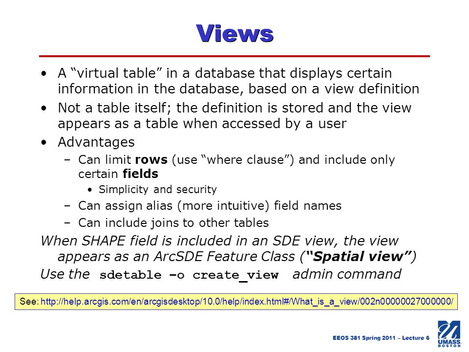 Views A virtual table in a database that displays certain information in the database, based on a view definition.