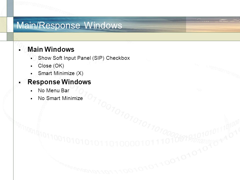 Main/Response Windows