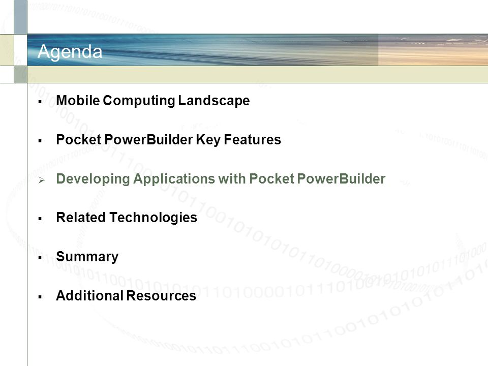 Agenda Mobile Computing Landscape Pocket PowerBuilder Key Features