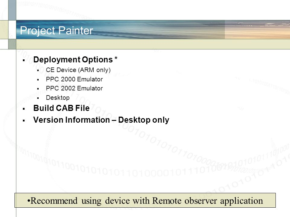 Recommend using device with Remote observer application