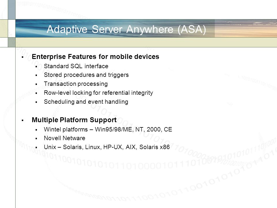 Adaptive Server Anywhere (ASA)