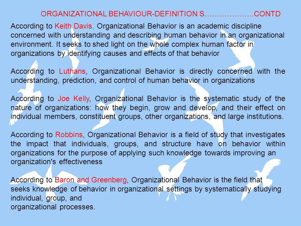 ORGANIZATIONAL BEHAVIOUR-DEFINITION S………………..CONTD