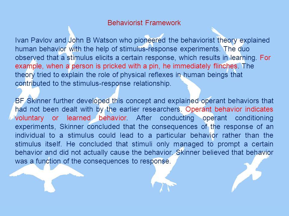 Behaviorist Framework