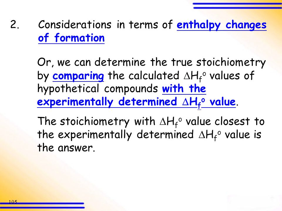2. Considerations in terms of enthalpy changes of formation