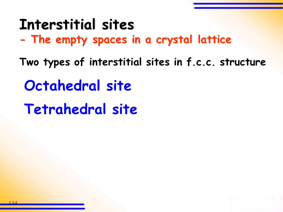 Interstitial sites - The empty spaces in a crystal lattice
