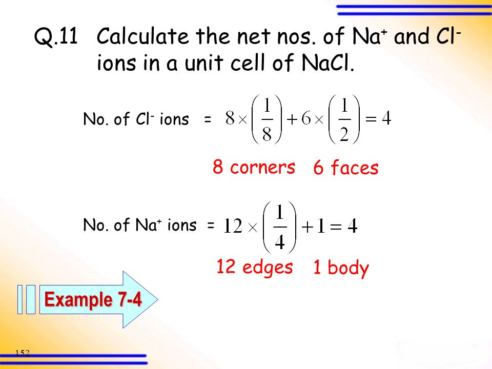 Q. 11. Calculate the net nos. of Na+ and Cl-