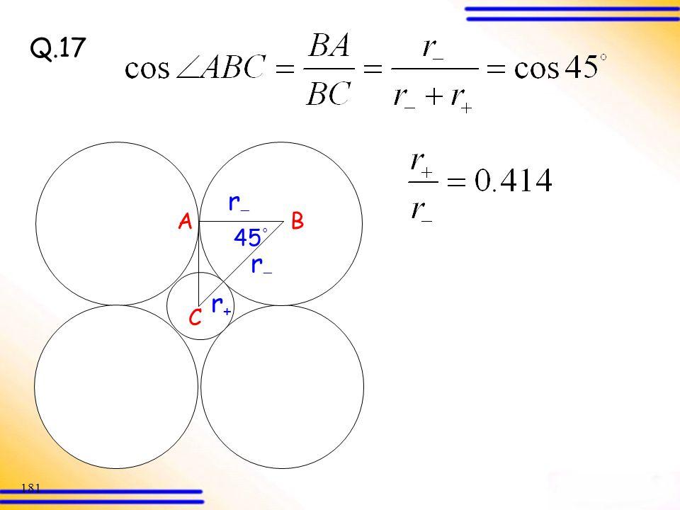 Q.17 r A B 45° r r+ C