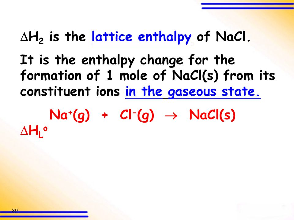 H2 is the lattice enthalpy of NaCl.