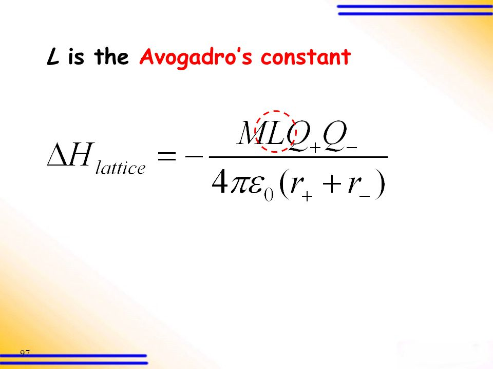 L is the Avogadro's constant