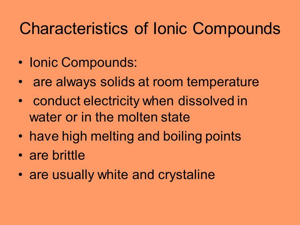 Characteristics of Ionic Compounds