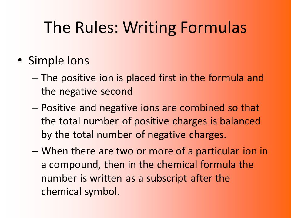 The Rules: Writing Formulas