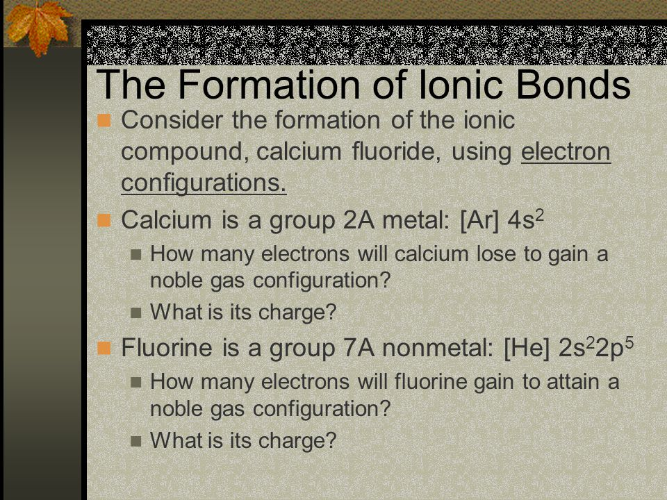 The Formation of Ionic Bonds