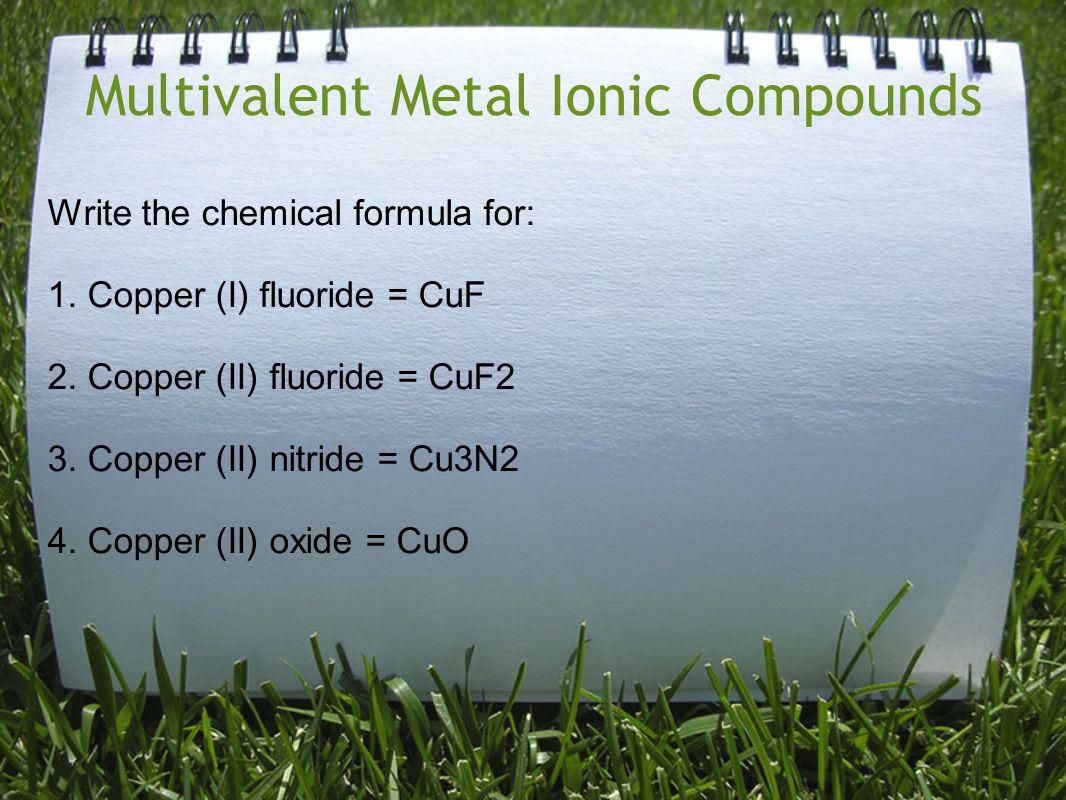 Multivalent Metal Ionic Compounds