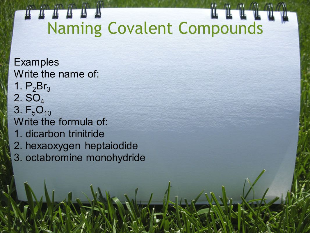 Naming Covalent Compounds