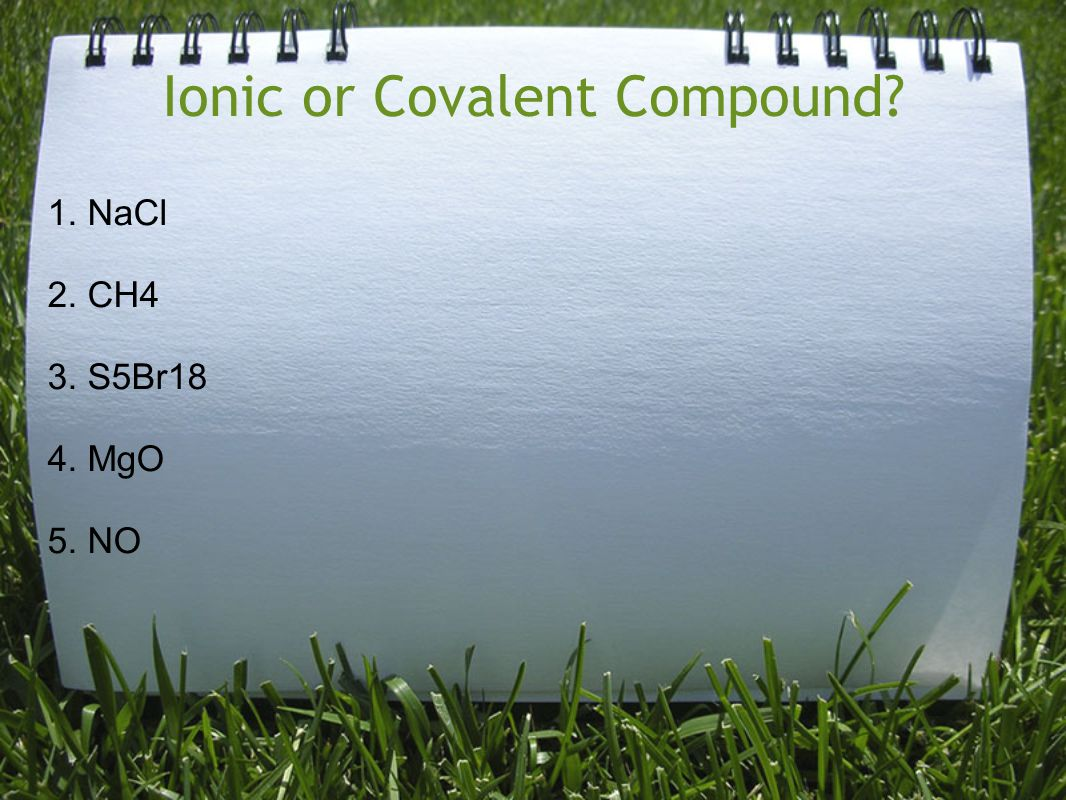 Ionic or Covalent Compound