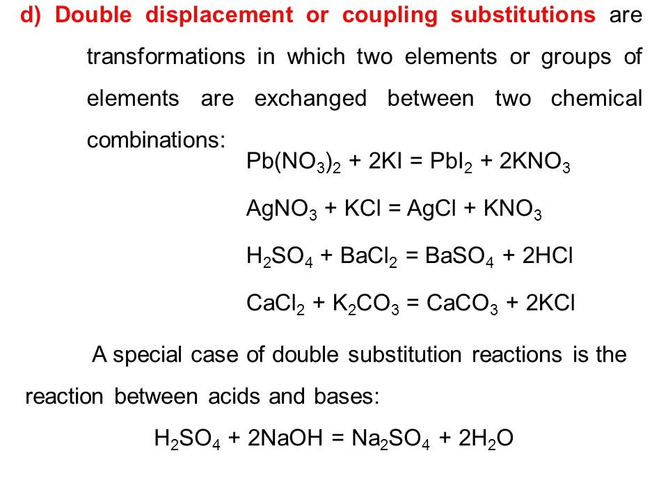 d) Double displacement or coupling substitutions are