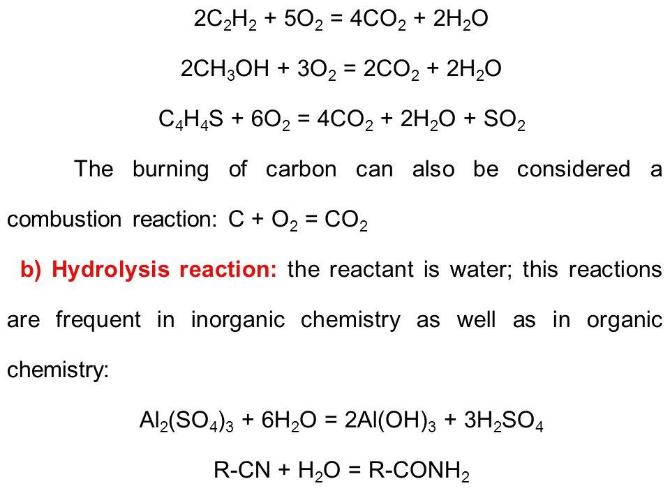 Al2(SO4)3 + 6H2O = 2Al(OH)3 + 3H2SO4