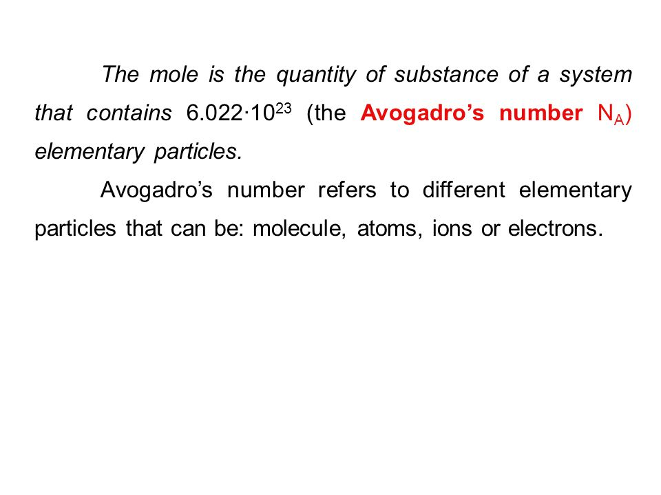 The mole is the quantity of substance of a system that contains 6