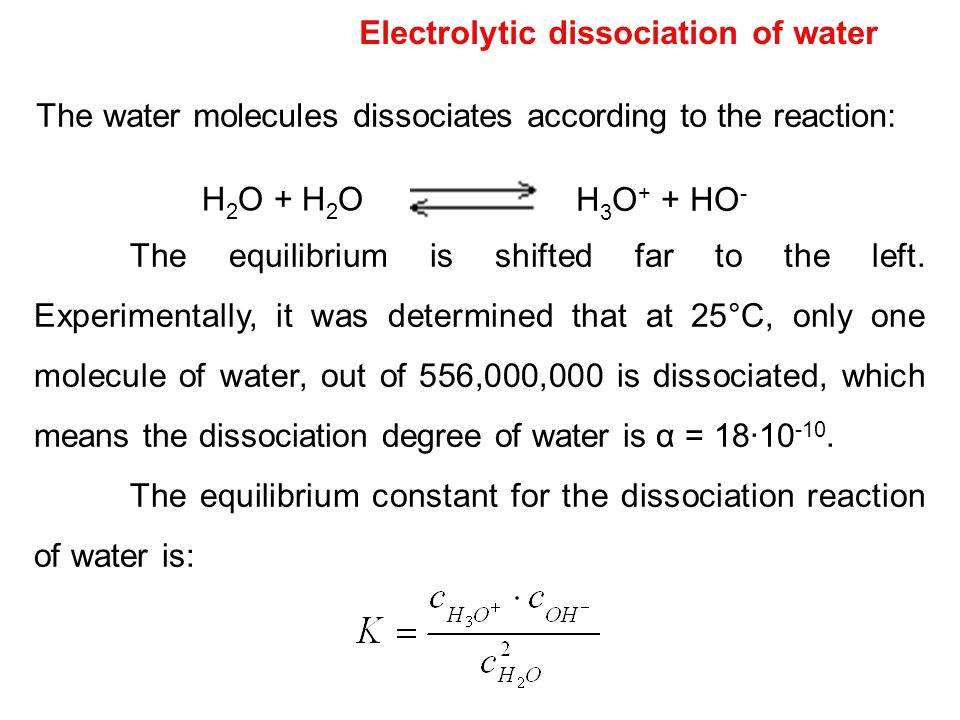 Electrolytic dissociation of water