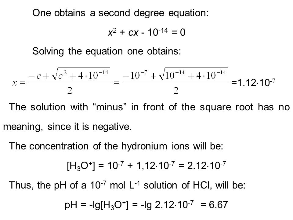 One obtains a second degree equation: