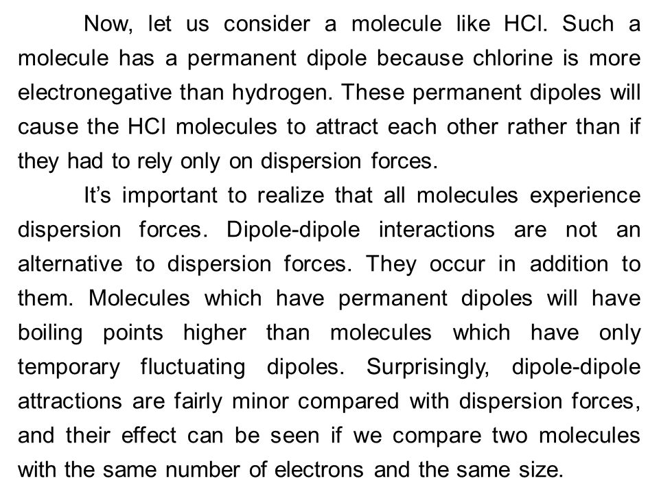Now, let us consider a molecule like HCl