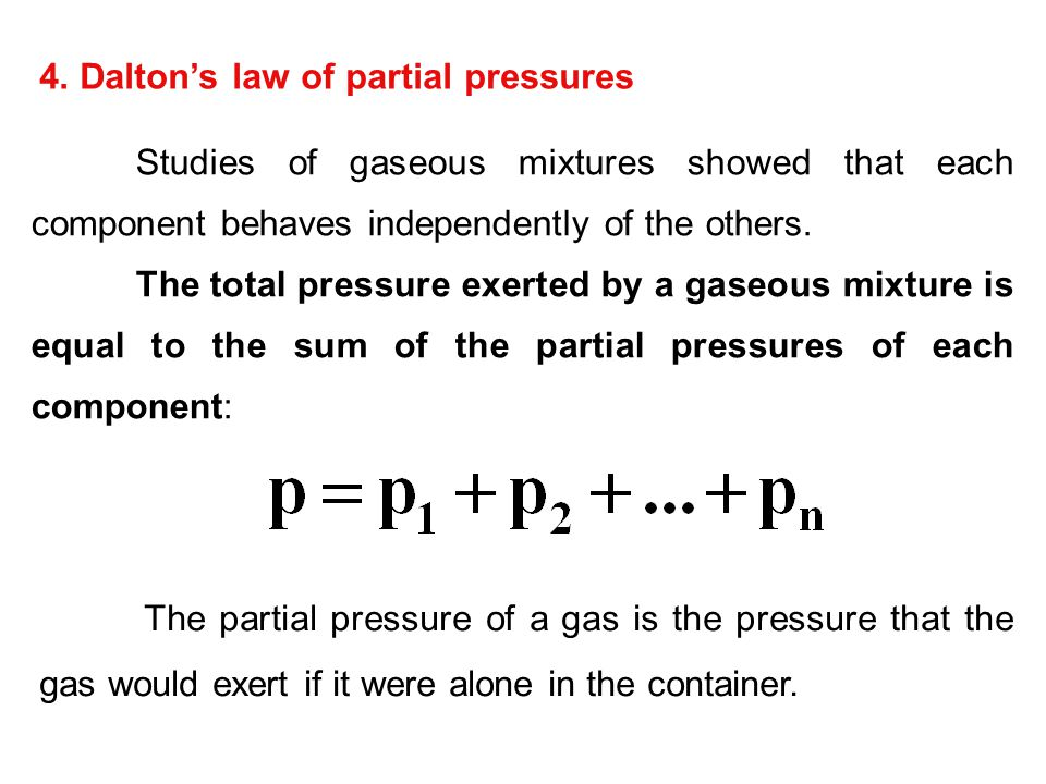 4. Dalton's law of partial pressures