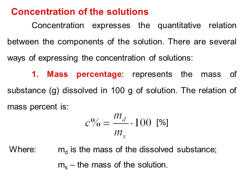 Concentration of the solutions