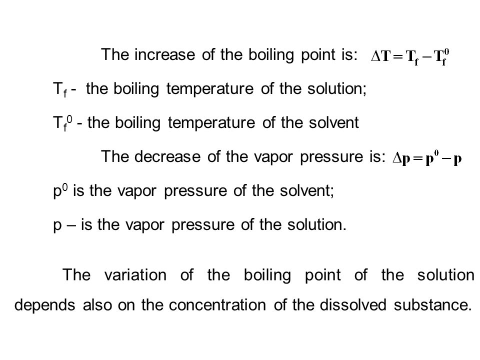 The increase of the boiling point is: