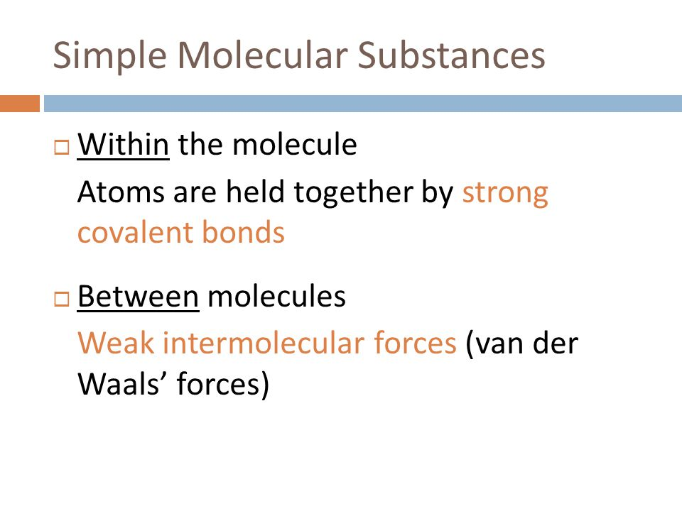 Simple Molecular Substances