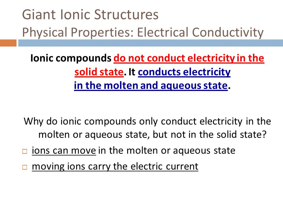 Giant Ionic Structures Physical Properties: Electrical Conductivity