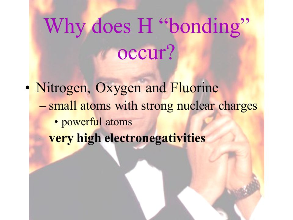 Why does H bonding occur
